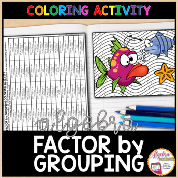 Factor By Grouping Factoring Polynomials Coloring Activity By
