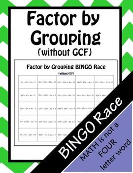 Factor by Grouping (No gcf) BINGO Race