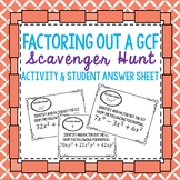 Factor out GCF Scavenger Hunt