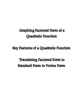 Factored Form Graphing - Quadratic Functions - Prentice Hall Supplement