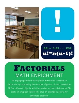 Factorials - a Math Enrichment Activity