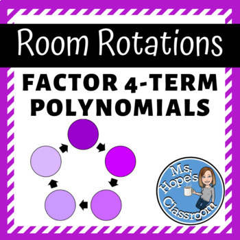 Factoring 4-term Polynomials - Station Rotation
