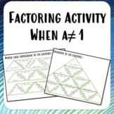 Factoring Trinomials Activity when a is not 1 algebra 1