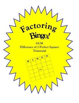 Factoring Bingo! (GCM, Perfect Squares, & Trinomials)