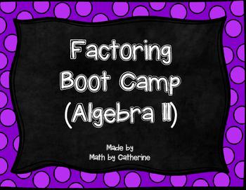 Factoring Boot Camp (Algebra II)