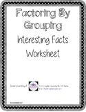 Factoring By Grouping Multiple Choice Interesting Facts Worksheet