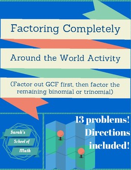 Factoring Completely Around the World Activity