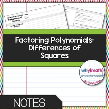 Factoring Diferences of Squares Guided Notes