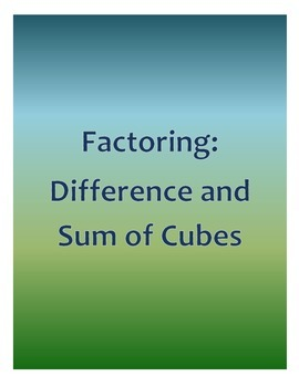 Factoring Difference and Sum of Cubes
