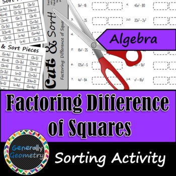 Factoring Difference of Squares Cut & Sort; Algebra 1