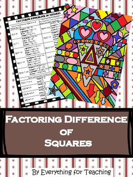 Factoring Difference of Squares / Factoring Polynomials - Coloring Activity