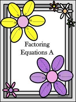 Factoring Equations A