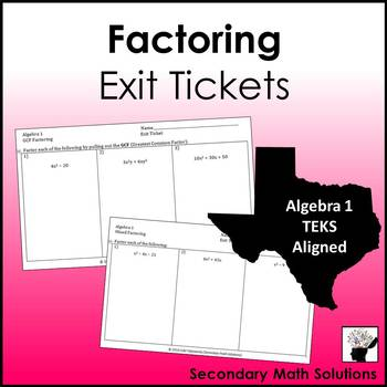 Factoring Exit Tickets (or Warm-ups)