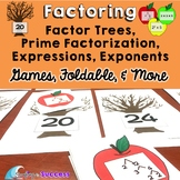 Factoring: Factor Trees, Prime Factorization: Games, Folda