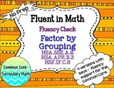 Factoring : Factor by Grouping Fluency Check / Quiz : No P