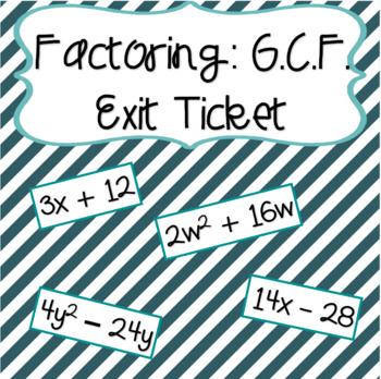Factoring (GCF) Entrance/Exit Ticket