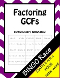 Factoring GCFs BINGO Race