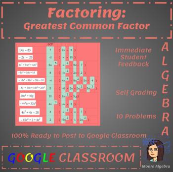 Factoring: Greatest Common Factor - Google Classroom