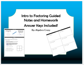 Factoring Guided Notes and Homework