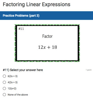 Factoring Linear Expressions (Google Form & Interactive Video Lesson!)