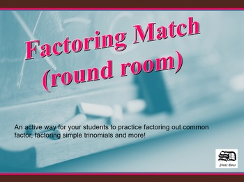 Factoring Match (round room)