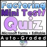 Factoring Mini Test Quiz