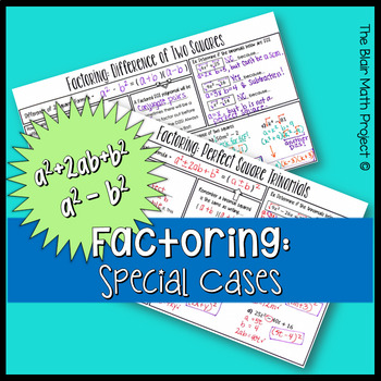 Factoring Notes: Difference of Squares & Perfect Square Trinomials