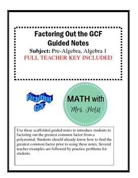 Factoring Out The GCF Guided Notes