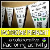 Factoring Trinomials Math Pennant A=1