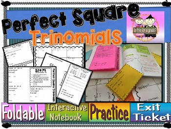 Factoring Perfect Square Trinomial Foldable, INB, Practice, Exit Ticket