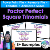 Factoring Perfect Square Trinomials PowerPoint/Keynote Pre