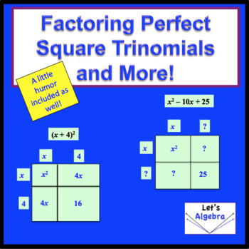 Factoring Perfect Square Trinomials and More (Animated Pow