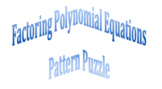 Factoring Polynomial Equations Pattern Puzzle