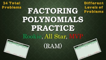 Factoring Polynomial Practice - Rookie, All-Star, MVP (RAM)