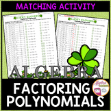 St. Patrick's Day Math Factoring Polynomials Matching Activity