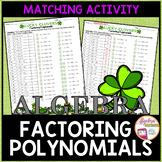 St. Patrick's Day Algebra Factoring Polynomials Matching Activity