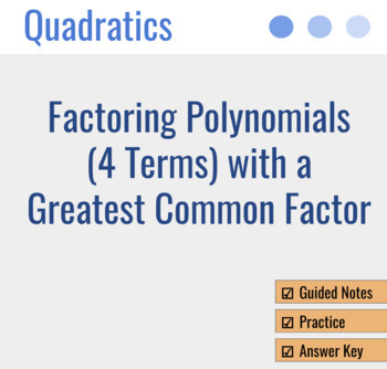 Factoring Polynomials (4 Terms) with Greatest Common Factor (GCF)