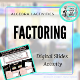 Factoring Polynomials Algebra 1 Distance Learning Slides Activity