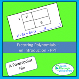 Algebra 1 - Factoring Polynomials - An Introduction - PPT