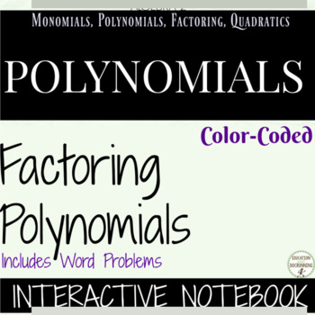 Factoring Polynomials Color Coded Interactive Notebook