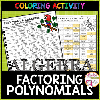 Factoring Polynomials Coloring Activity By Algebra Accents Tpt