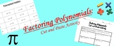 Factoring Polynomials Cut and Paste Activity
