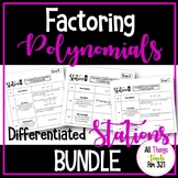 Factoring Polynomials Differentiated Stations BUNDLE + Answer Key!