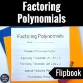 Factoring Polynomials Flipbook Notes