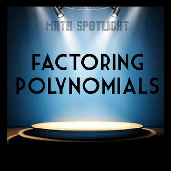 Factoring Polynomials Flowchart - Math Spotlight