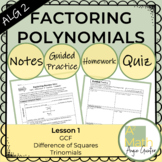 Factoring Polynomials GCF, Difference of Squares, and Trinomials Complete Lesson