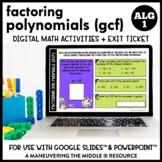 Factoring Polynomials (GCF) Digital Math Activity