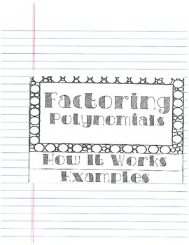 Factoring Polynomials Graphic Organizer for Interactive Notebook