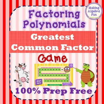 Factoring Polynomials Greatest Common Factor Game Only PREP FREE