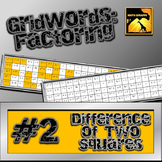 """Factoring Polynomials """"GridWords"""" #2: Difference of Two Squares"""
